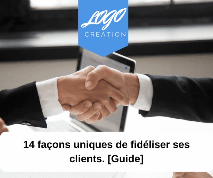comment fidelite client